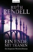 Ein Ende mit Tränen: Ein Inspector-Wexford-Roman