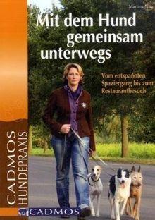 Mit dem Hund gemeinsam unterwegs: Vom entspannten Spaziergang bis zum Restaurantbesuch