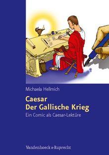 Caesar, Der Gallische Krieg: Ein Comic als Caesar-Lektüre