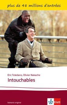 Intouchables: Le scénario. Französische Lektüre für das 4., 5. und 6. Lernjahr