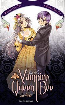 Vampire Queen Bee, Tome 2 :
