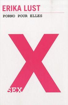 X : Porno pour elles (1Cédérom)