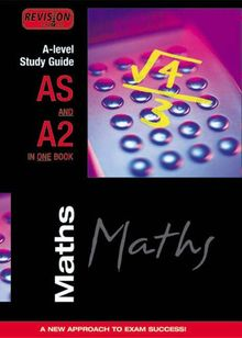 Revision Express A-level Study Guide: Maths ('A' LEVEL STUDY GUIDES)