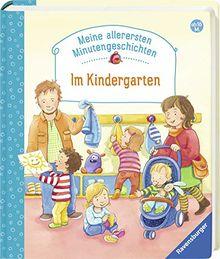 Im Kindergarten (Meine allerersten Minutengeschichten)