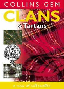 Clans & Tartans (Collins Gem)