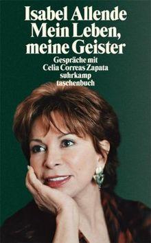 Mein Leben, meine Geister: Gespräche mit Celia Correas Zapata (suhrkamp taschenbuch)
