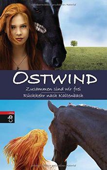 Ostwind: Zusammen sind wir frei / Rückkehr nach Kaltenbach: Doppelband