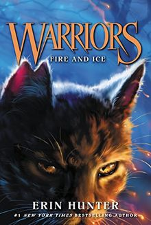 Warriors #2: Fire and Ice (Warriors: The Prophecies Begin, Band 2)