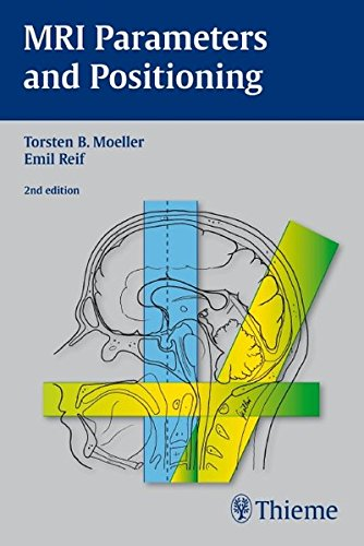 MRI Parameters and Positioning von Möller, Torsten Bert