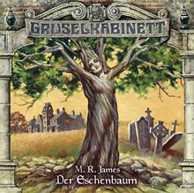 Gruselkabinett - Folge 71: Der Eschenbaum