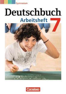 Deutschbuch Gymnasium - Allgemeine Ausgabe - Neubearbeitung: 7. Schuljahr - Arbeitsheft mit Lösungen