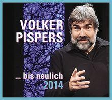 ...Bis Neulich 2014
