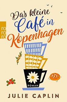 Das kleine Café in Kopenhagen (Romantic Escapes, Band 1)