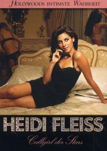 Heidi Fleiss - Callgirl der Stars