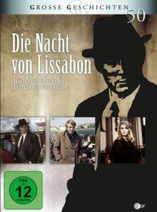Die Nacht von Lissabon - Grosse Geschichten 50 [2 DVDs]