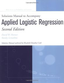 Applied Logistic Regression. Solutions Manual to Accompany