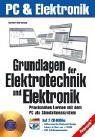 Grundlagen der Elektrotechnik und Elektronik, m. 2 CD-ROMs