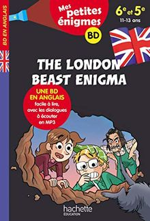 The London beast enigma : 6e-5e. Mes petites énigmes