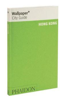Hong Kong 2012 (Wallpaper City Guides)