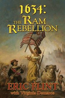 1634: The Ram Rebellion (The Ring of Fire, Band 6)