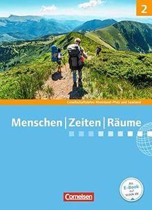 Menschen Zeiten Räume - Gesellschaftslehre/Gesellschaftswissenschaften - Rheinland-Pfalz und Saarland - Neue Ausgabe: Band 2: 7./8. Schuljahr - Schülerbuch mit Online-Angebot