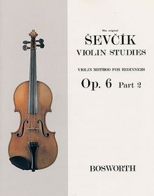 Sevcik Violin Sudies. Op. 6 Part 2. Violinschule für Anfänger