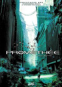 Prométhée, Tome 4 : Mantique