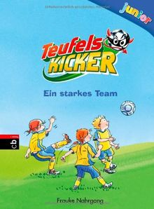 Teufelskicker Junior - Ein starkes Team: Band 5