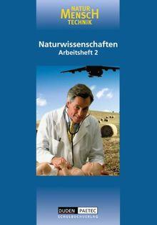 Duden Natur - Mensch - Technik - Naturwissenschaften: Natur - Mensch - Technik, Bd.2, Klasse 8: Lehrbuch für den Lernbereich Naturwissenschaft
