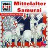 WAS IST WAS, Folge 18: Mittelalter/Samurai
