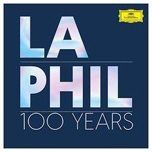 Los Angeles Philharmonic: 100 Years – Die Jubiläumsedition