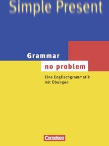 Grammar - no problem (vergriffen): Eine Englischgrammatik mit Übungen