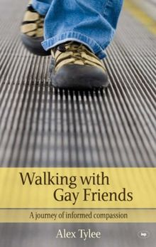 Walking with Gay Friends: A Journey of Informed Compassion