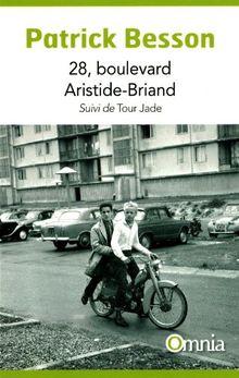 28, boulevard Arisitide-Briand : Suivi de Tour Jade