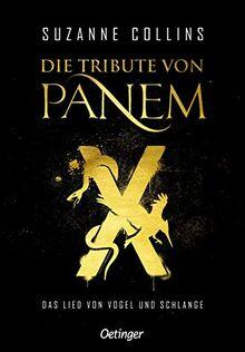 Die Tribute von Panem X: Das Lied von Vogel und Schlange