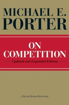 On Competition (Harvard Business Review)