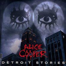 Alice Cooper - Detroit Stories (CD Jewelcase)