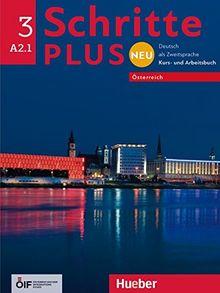 Schritte plus Neu 3 – Österreich: Deutsch als Zweitsprache / Kursbuch + Arbeitsbuch mit Audio-CD zum Arbeitsbuch