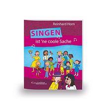 Singen ist 'ne coole Sache: Heft