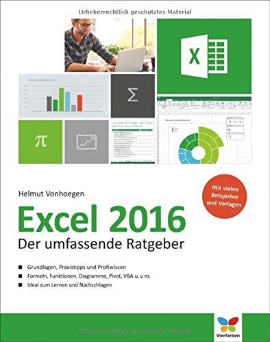 Excel 2016  Der Umfassende Ratgeber  Komplett In Farbe