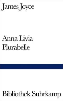 Anna Livia Plurabelle (Bibliothek Suhrkamp)
