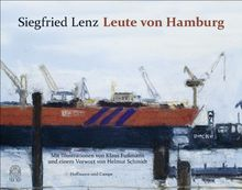 Leute von Hamburg: Mit Bildern von Klaus Fußmann und einem Vorwort von Helmut Schmidt