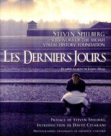 """""""Les derniers jours"""" : D'après le film de James Moll (Beaux Livres)"""