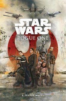 Star Wars: Rogue One Film Novelisation