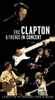 Eric Clapton and Friends - A Benefit for the Crossroads Center at Antigua [VHS]