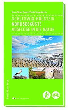 Schleswig-Holstein - Nordseeküste: Ausflüge in die Natur