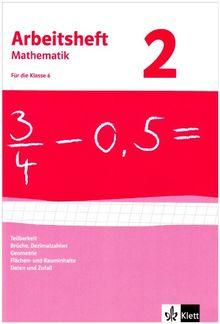 Arbeitshefte Mathematik - Neubearbeitung: Arbeitsheft Mathematik 2. Für 6. Klasse. Neubearbeitung. Arbeitsheft mit Lösungsheft. Teilbarkeit, Brüche, ... und Rauminhalte, Daten und Zufall: BD 2