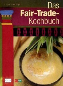 Das Fair-Trade-Kochbuch