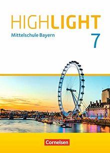 Highlight - Mittelschule Bayern: 7. Jahrgangsstufe - Schülerbuch: Für R-Klassen