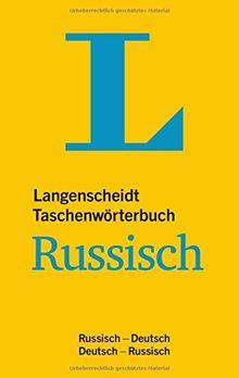 Langenscheidt Taschenwörterbuch Russisch: Russisch-Deutsch/Deutsch-Russisch (Langenscheidt Taschenwörterbücher)